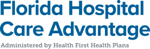 Florida Hospital Care Advantage, administered by Health First Health Plans